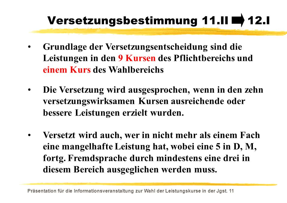 Versetzungsbestimmung 11.II 12.I