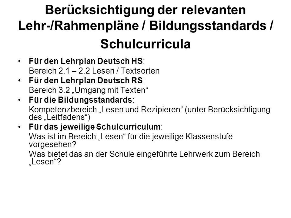 Berücksichtigung der relevanten Lehr-/Rahmenpläne / Bildungsstandards / Schulcurricula