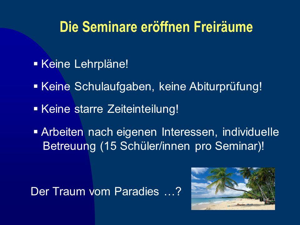 Die Seminare eröffnen Freiräume