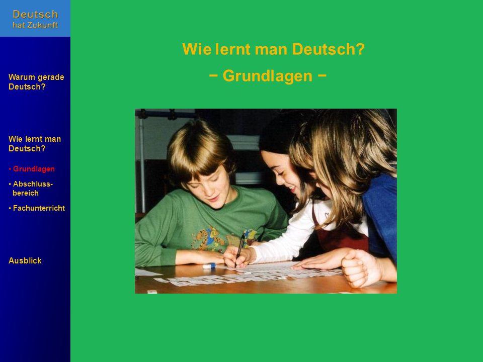 Wie lernt man Deutsch − Grundlagen −