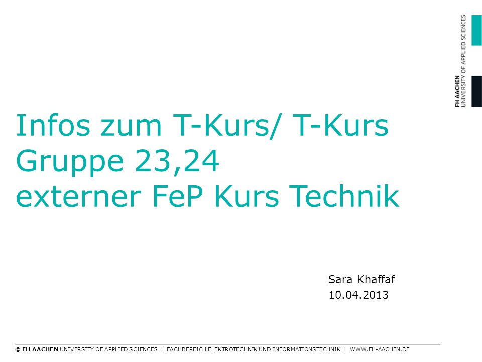Infos zum T-Kurs/ T-Kurs Gruppe 23,24 externer FeP Kurs Technik