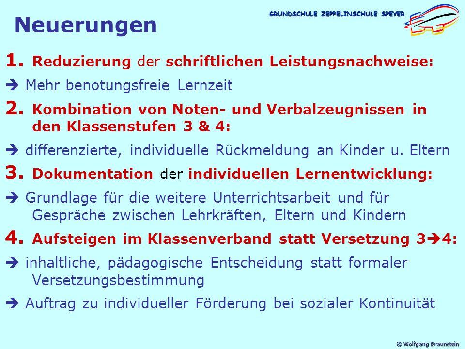 Neuerungen Reduzierung der schriftlichen Leistungsnachweise: