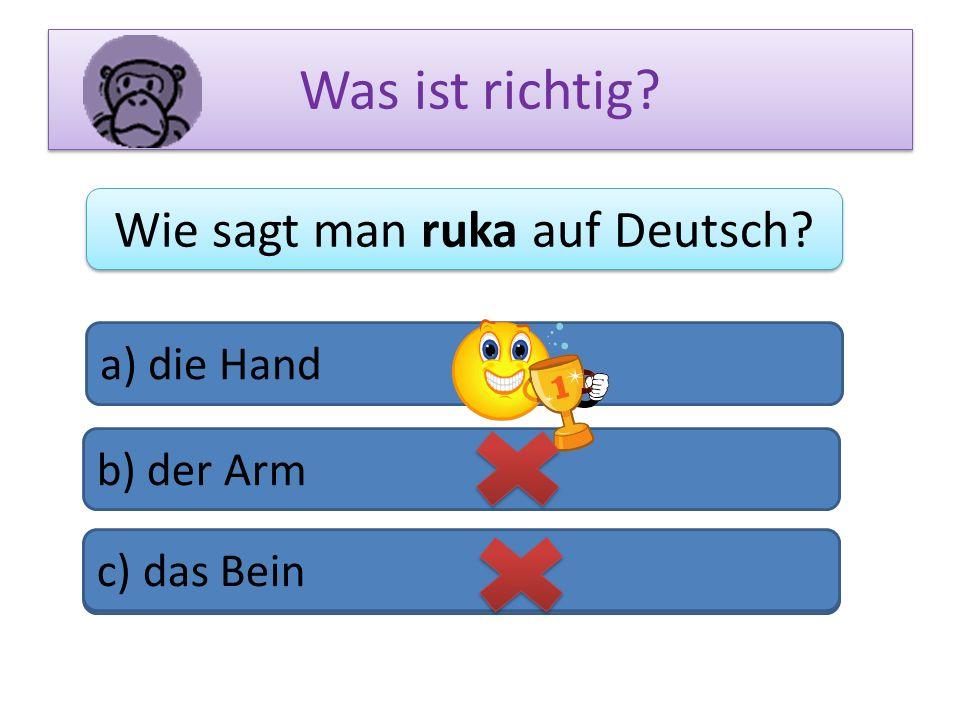 Wie sagt man ruka auf Deutsch