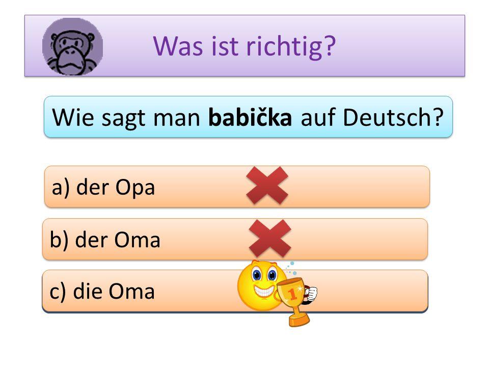 Wie sagt man babička auf Deutsch
