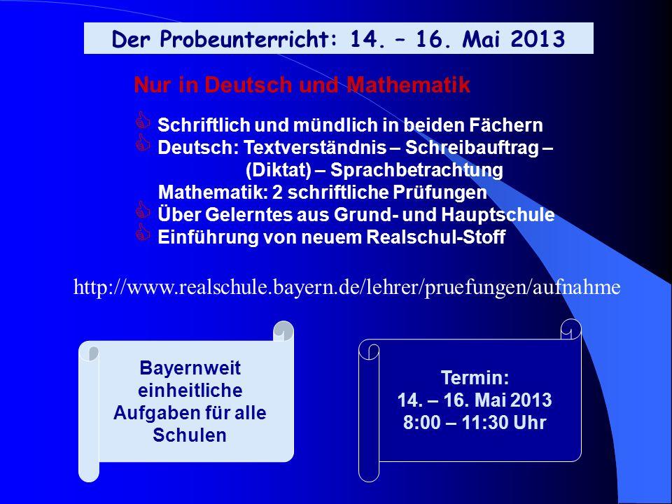 Der Probeunterricht: 14. – 16. Mai 2013