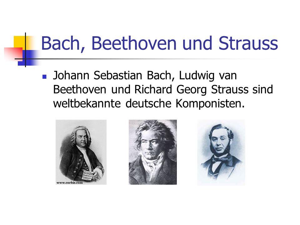 Bach, Beethoven und Strauss