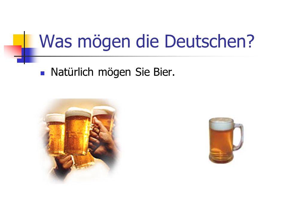 Was mögen die Deutschen