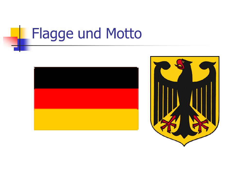 Flagge und Motto