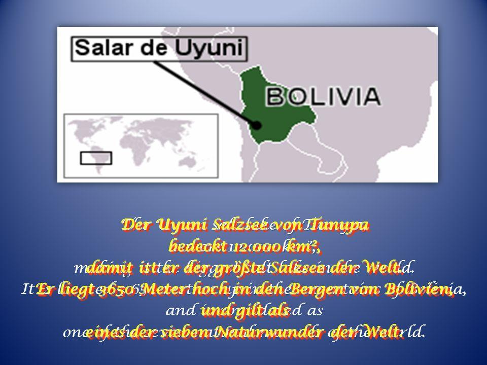 Der Uyuni Salzsee von Tunupa bedeckt 12.000 km²,