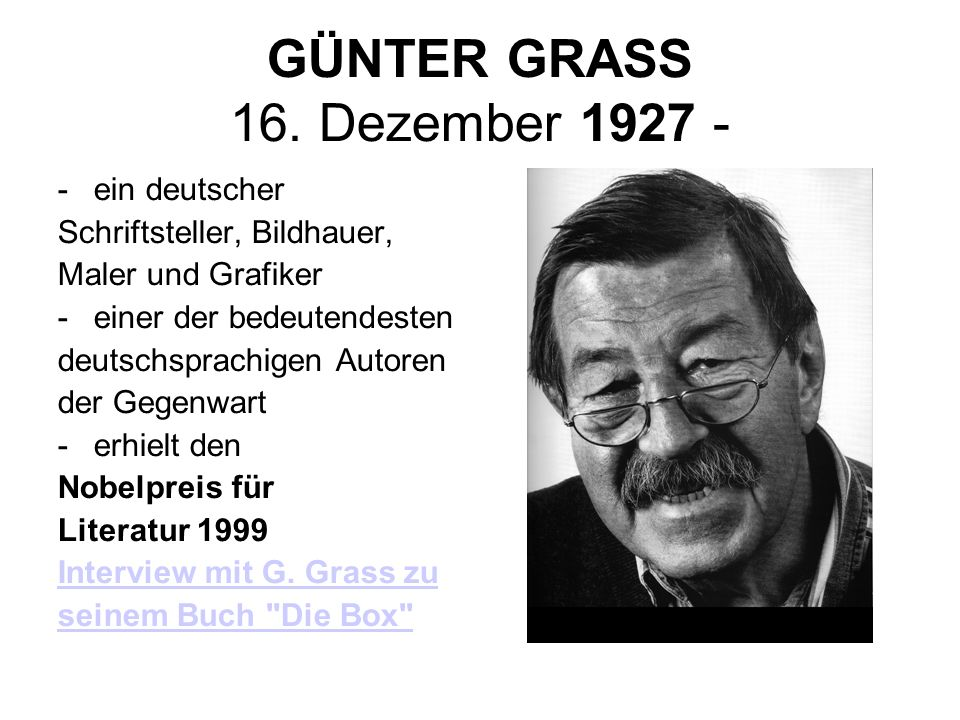 GÜNTER GRASS 16. Dezember 1927 -