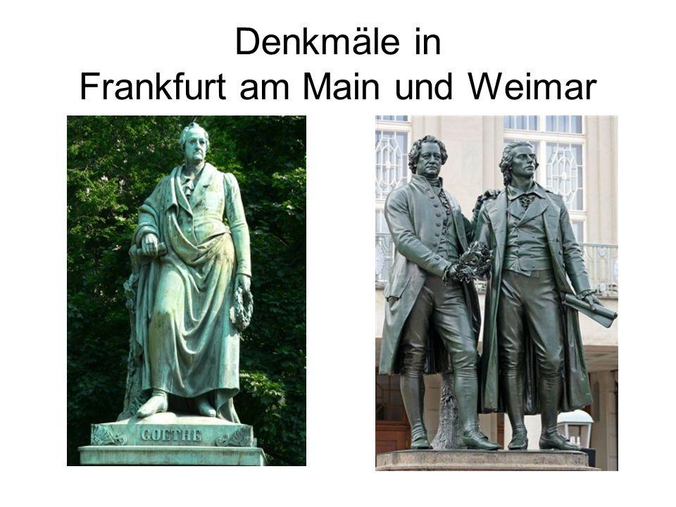 Denkmäle in Frankfurt am Main und Weimar