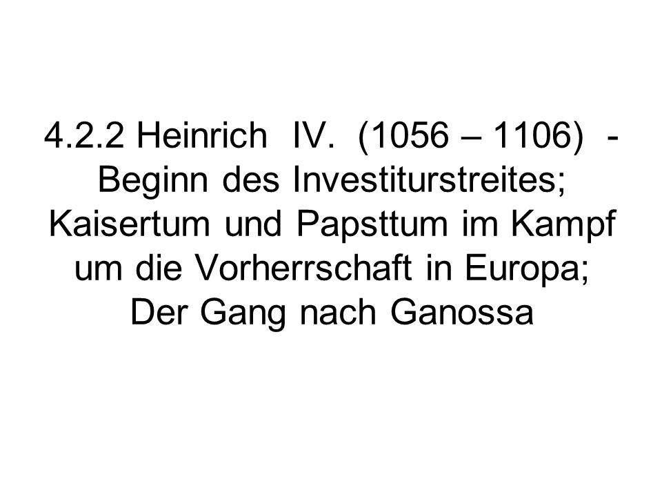 4.2.2 Heinrich IV.