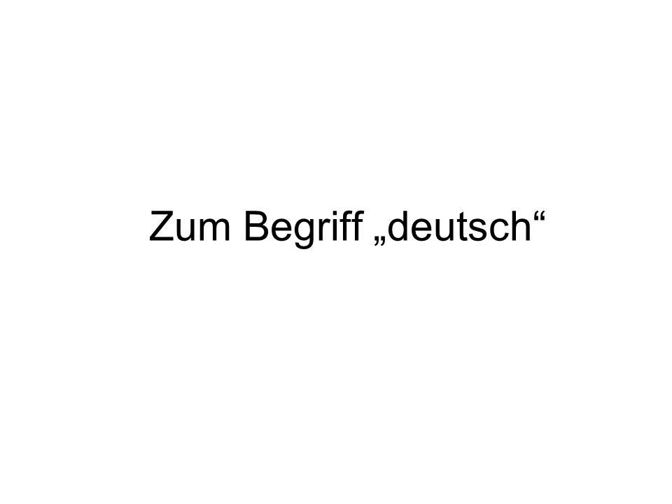 """Zum Begriff """"deutsch"""