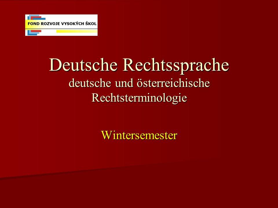 Deutsche Rechtssprache deutsche und österreichische Rechtsterminologie
