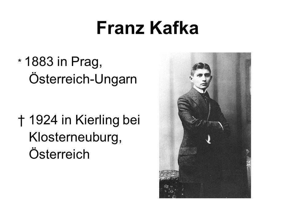 Franz Kafka † 1924 in Kierling bei Klosterneuburg, Österreich
