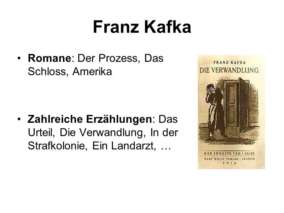 Franz Kafka Romane: Der Prozess, Das Schloss, Amerika