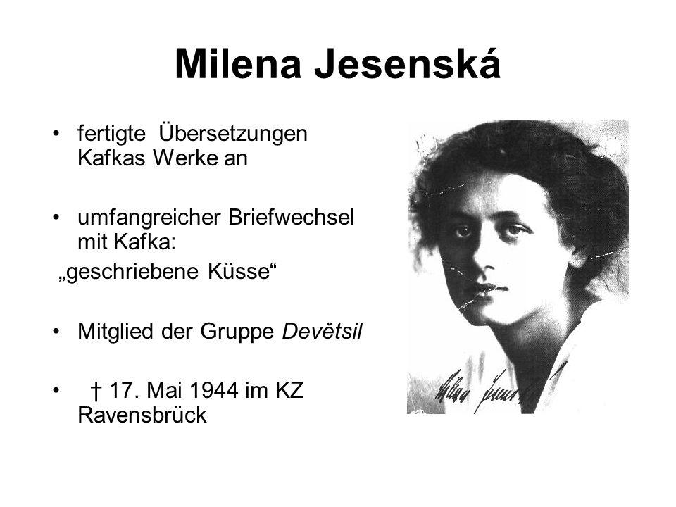 Milena Jesenská fertigte Übersetzungen Kafkas Werke an
