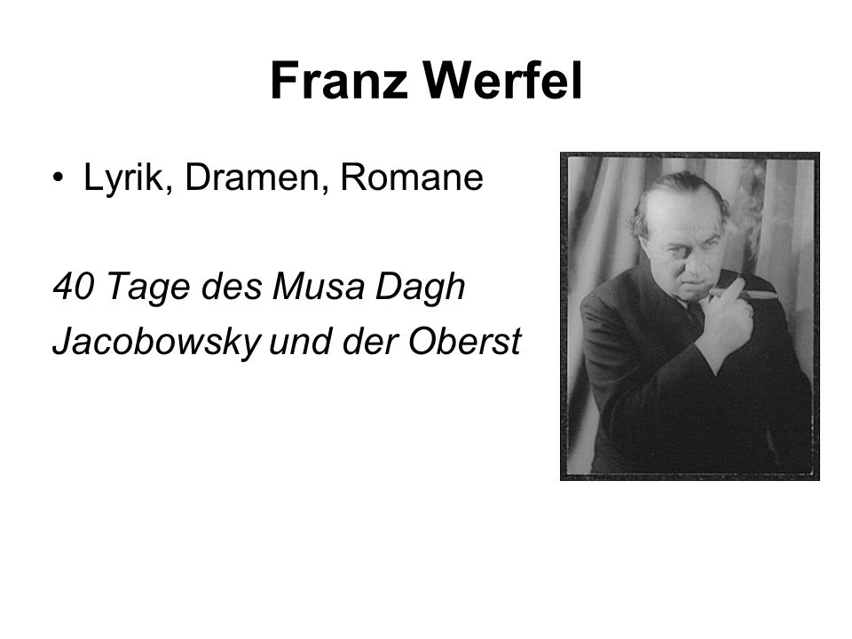 Franz Werfel Lyrik, Dramen, Romane 40 Tage des Musa Dagh