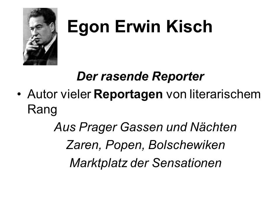 Egon Erwin Kisch Der rasende Reporter