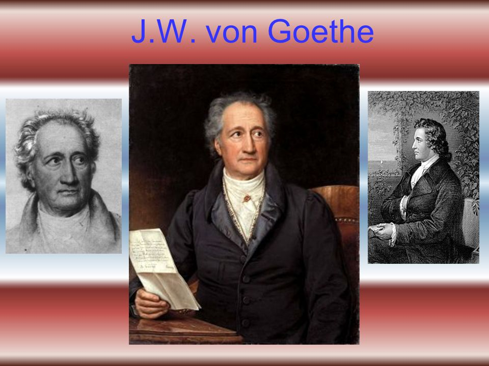 J.W. von Goethe