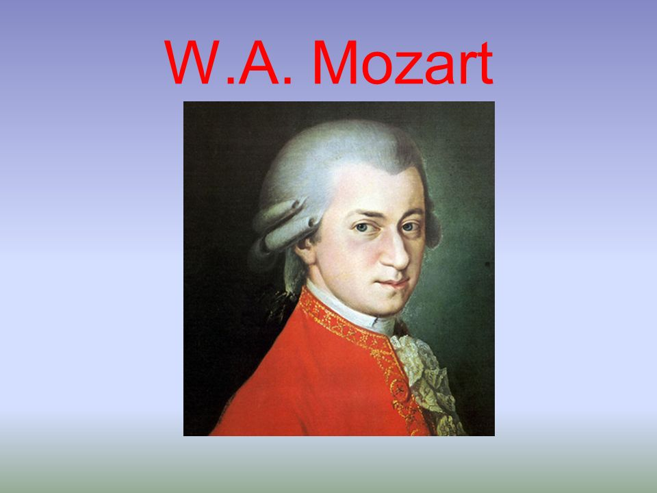 W.A. Mozart