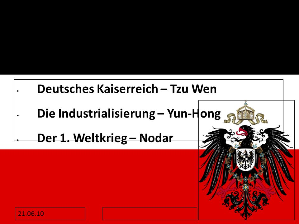 Deutsches Kaiserreich – Tzu Wen Die Industrialisierung – Yun-Hong