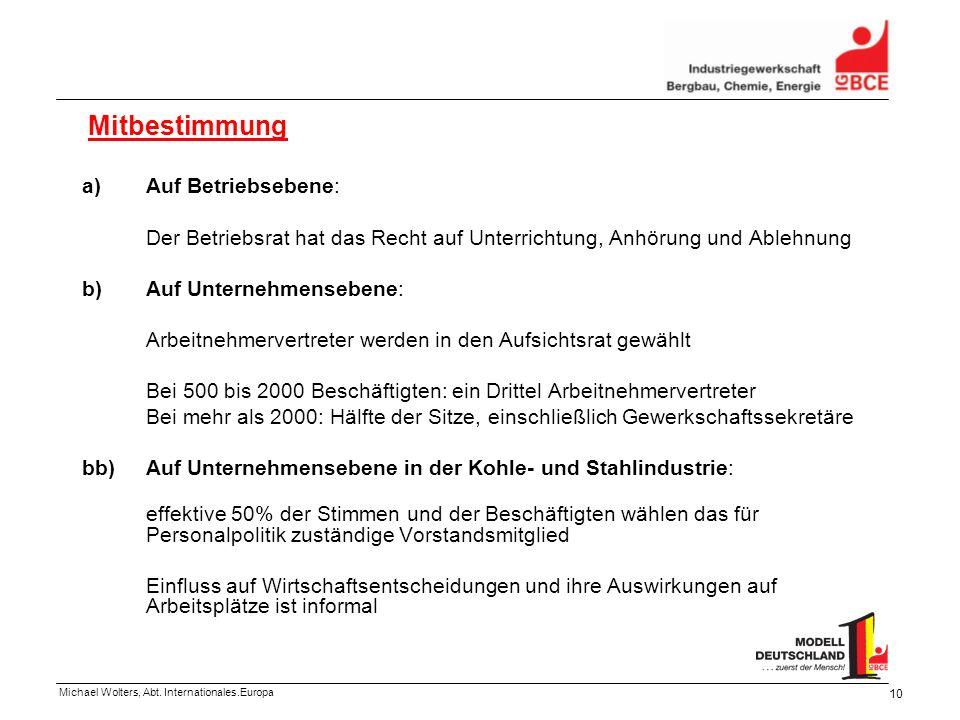 Mitbestimmung Auf Betriebsebene: Der Betriebsrat hat das Recht auf Unterrichtung, Anhörung und Ablehnung.