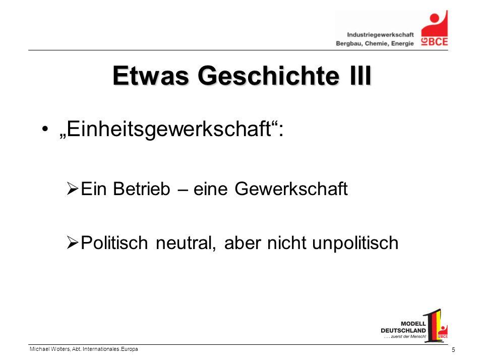 """Etwas Geschichte III """"Einheitsgewerkschaft :"""