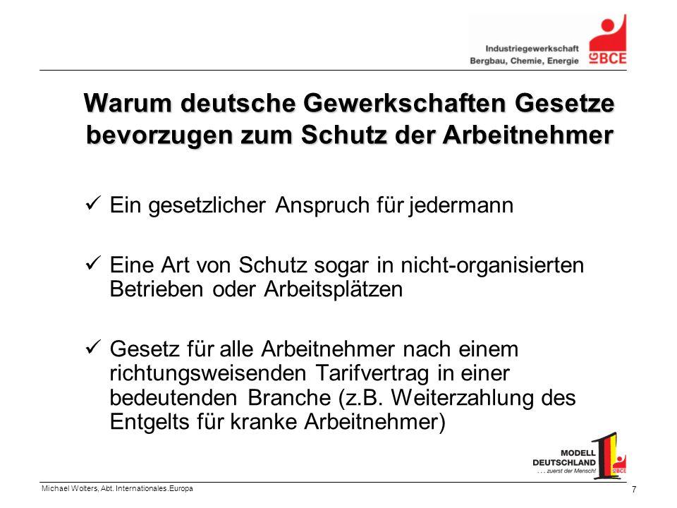 Warum deutsche Gewerkschaften Gesetze bevorzugen zum Schutz der Arbeitnehmer