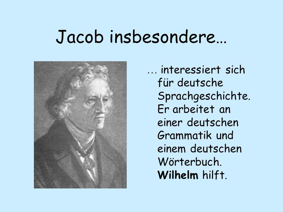 Jacob insbesondere…