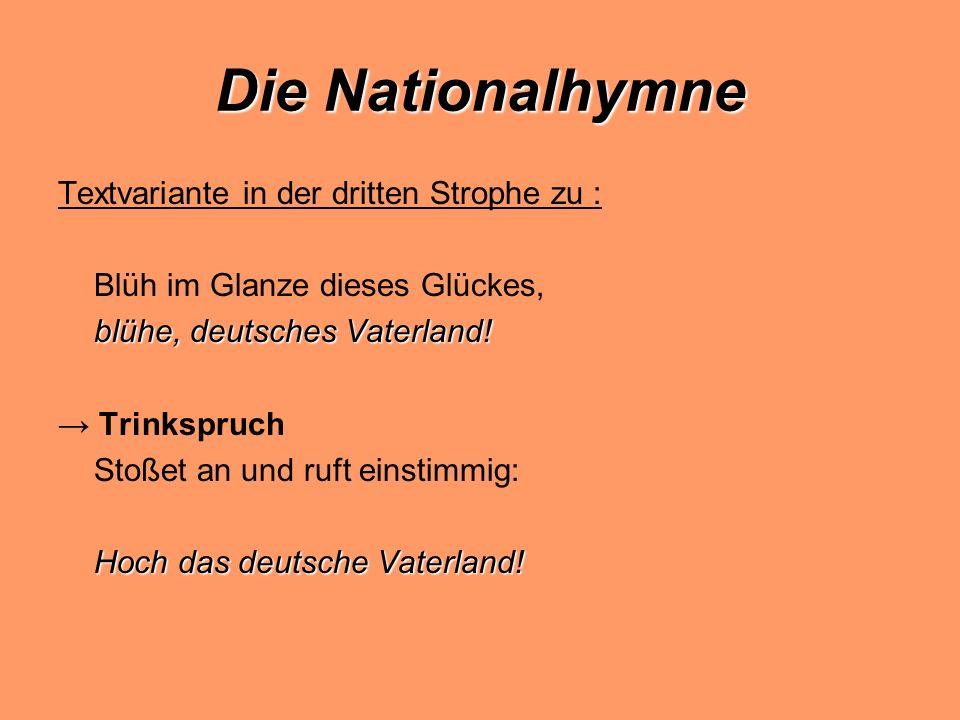 Die Nationalhymne Textvariante in der dritten Strophe zu :