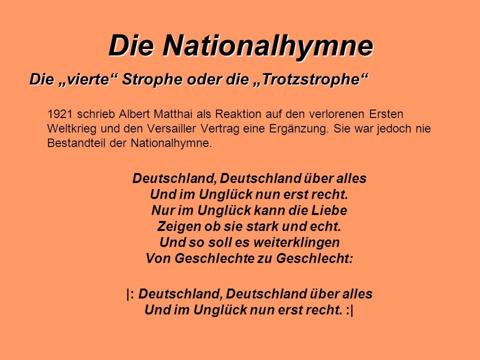 """Die Nationalhymne Die """"vierte Strophe oder die """"Trotzstrophe"""