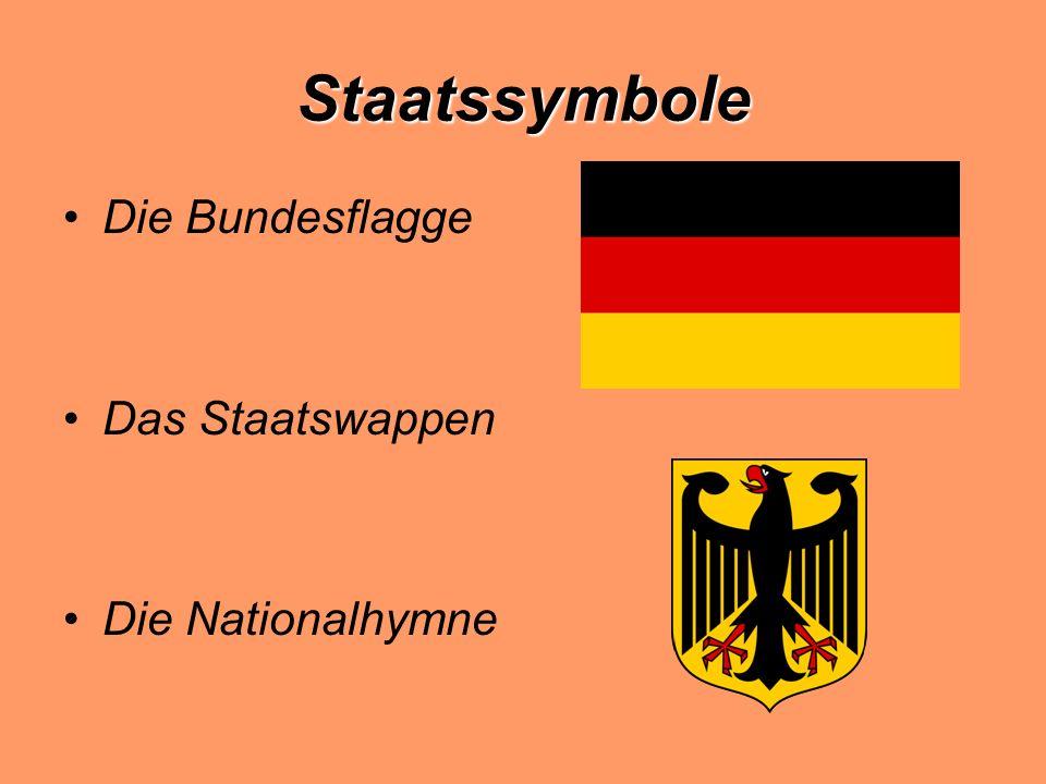 Staatssymbole Die Bundesflagge Das Staatswappen Die Nationalhymne