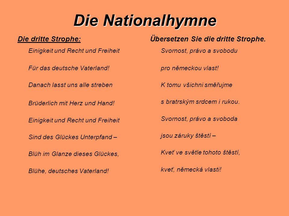 Die Nationalhymne Einigkeit und Recht und Freiheit