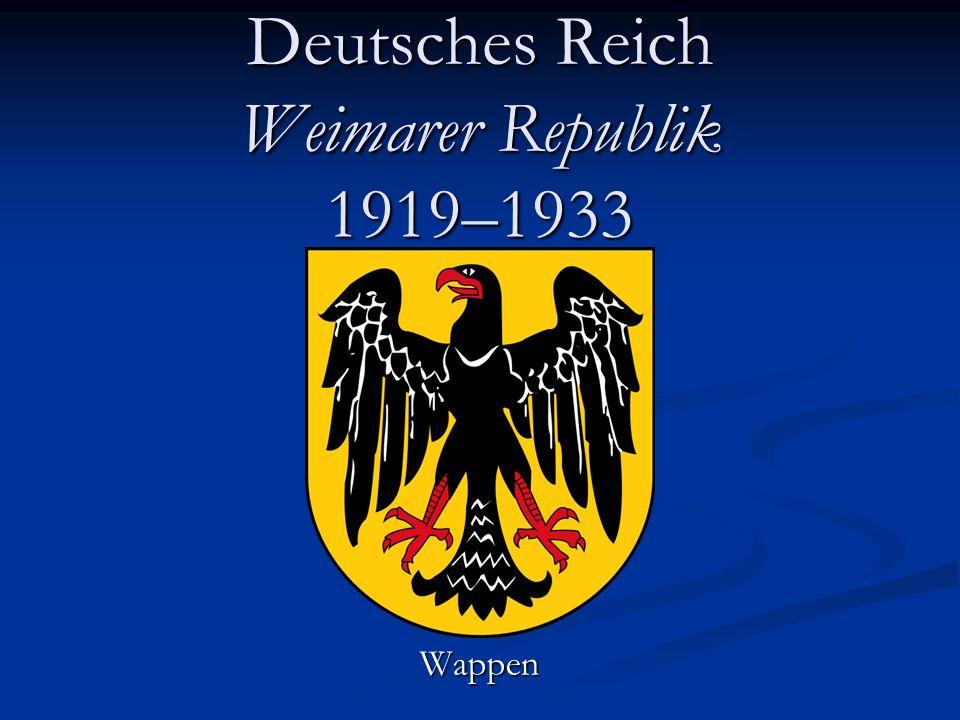 Deutsches Reich Weimarer Republik 1919–1933