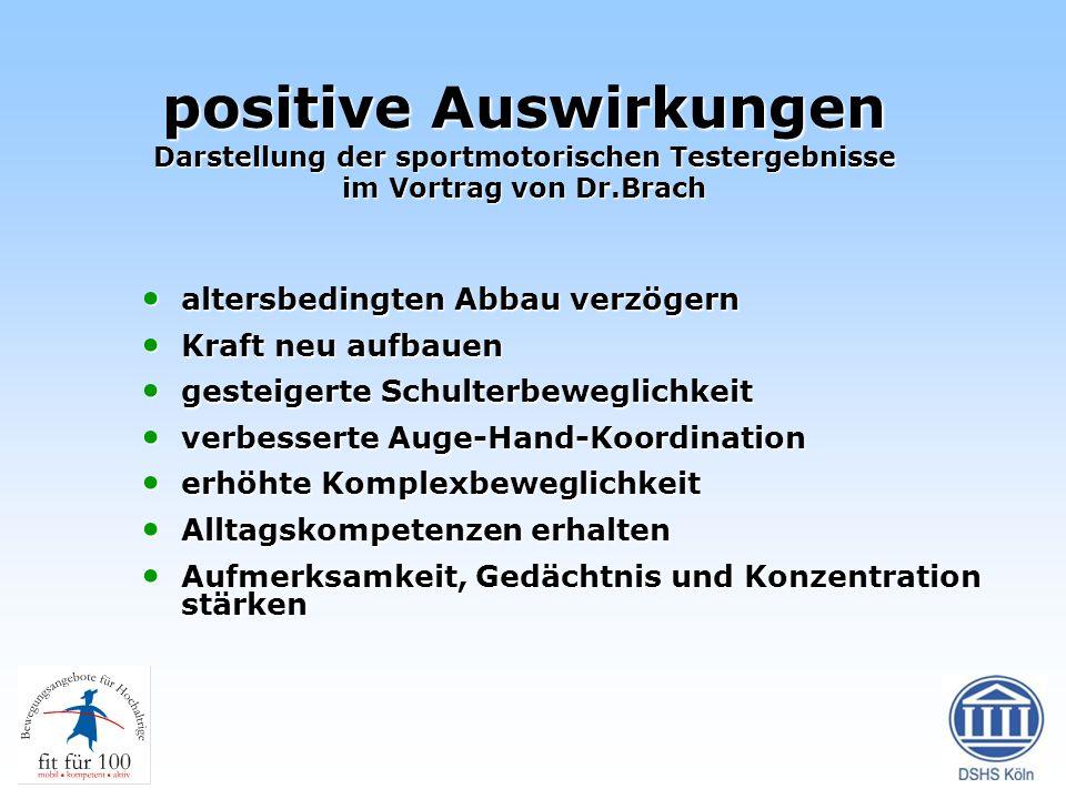 positive Auswirkungen Darstellung der sportmotorischen Testergebnisse im Vortrag von Dr.Brach