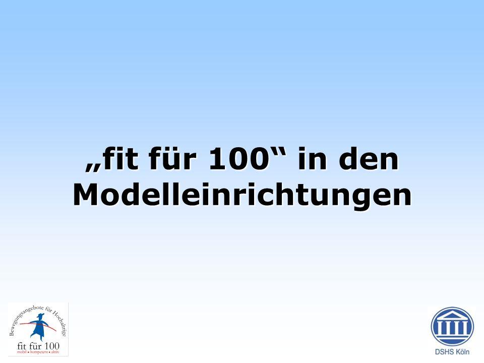 """""""fit für 100 in den Modelleinrichtungen"""