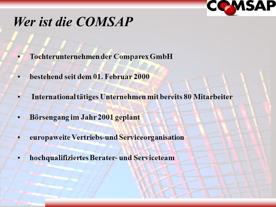 Wer ist die COMSAP Tochterunternehmen der Comparex GmbH