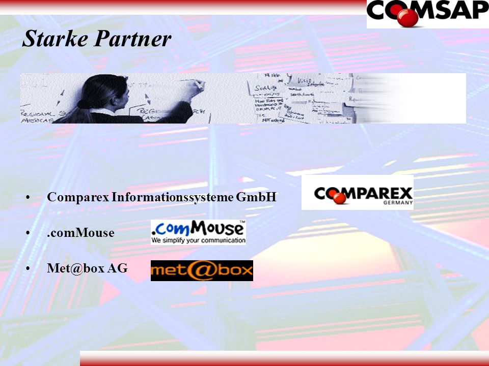 Starke Partner Comparex Informationssysteme GmbH .comMouse Met@box AG