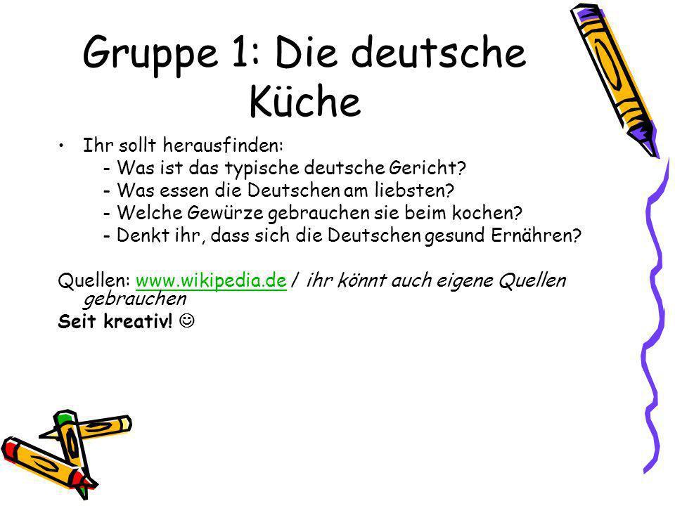 Gruppe 1: Die deutsche Küche