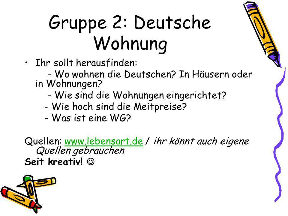 Gruppe 2: Deutsche Wohnung