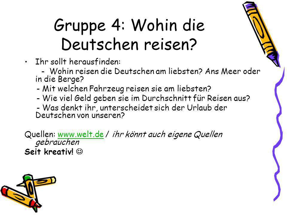 Gruppe 4: Wohin die Deutschen reisen