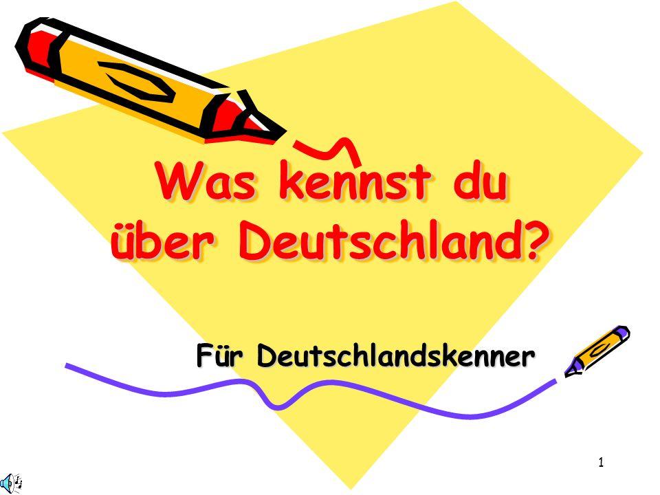 Was kennst du über Deutschland
