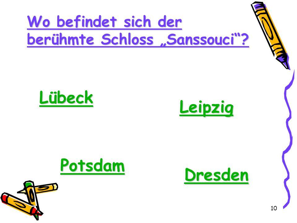 Lübeck Leipzig Potsdam Dresden Wo befindet sich der