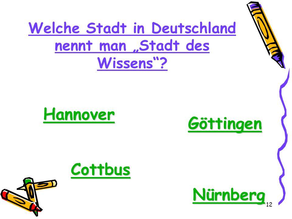 """Welche Stadt in Deutschland nennt man """"Stadt des Wissens"""
