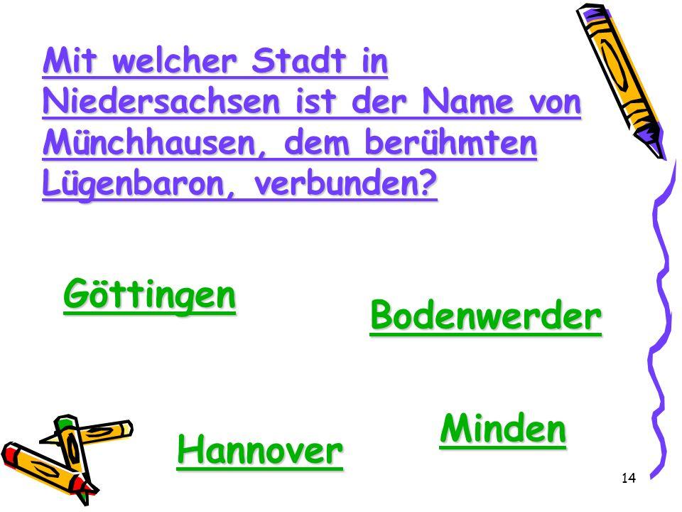 Göttingen Bodenwerder Minden Hannover