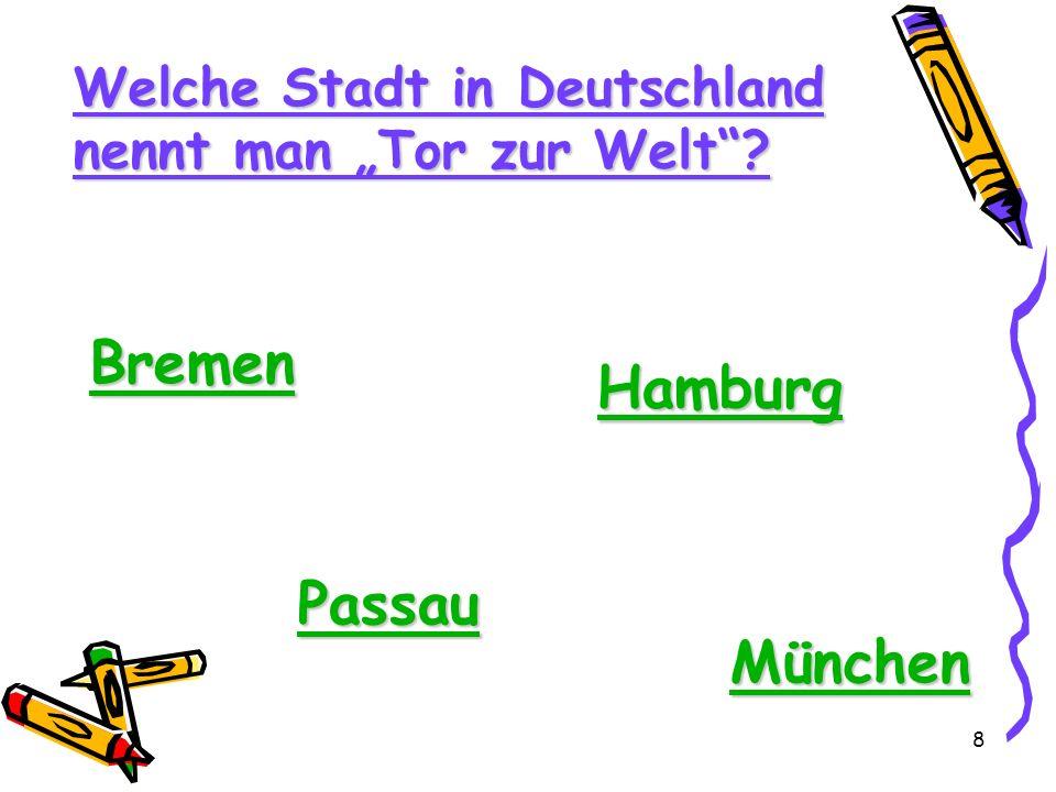 Bremen Hamburg Passau München Welche Stadt in Deutschland