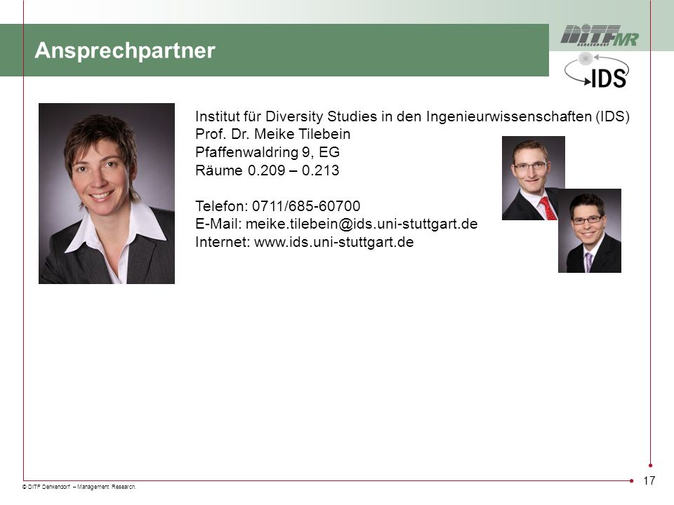 Ansprechpartner Institut für Diversity Studies in den Ingenieurwissenschaften (IDS) Prof. Dr. Meike Tilebein.