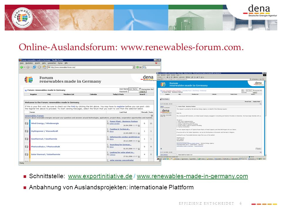 Online-Auslandsforum: www.renewables-forum.com.