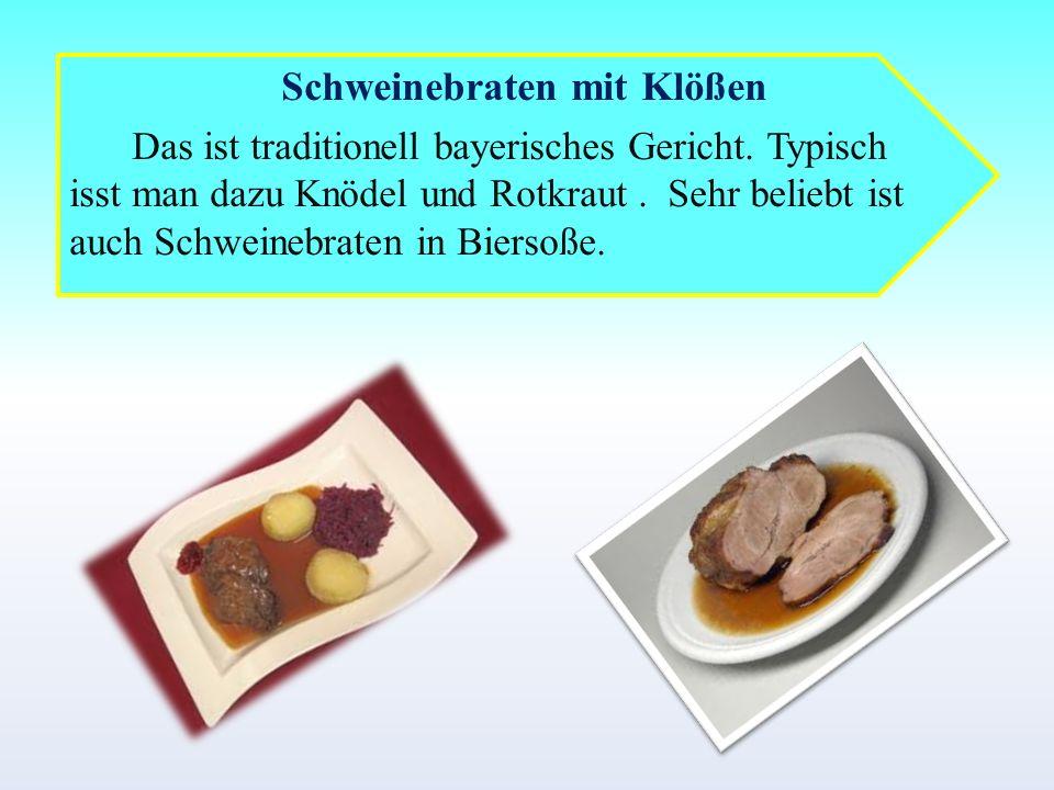 Schweinebraten mit Klößen Das ist traditionell bayerisches Gericht